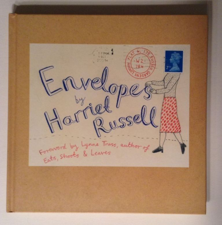 Envelopes. A Puzzleing Journey Through The Royal Mail. Harriet Russell.