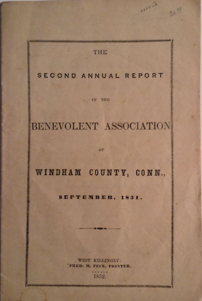 The Second Annual Report of the Benevolent Association of Windham County, Conn., September, 1851. Connecticut.