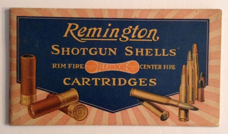 Remington Shotgun Shells. Rim Fire Center Fire Cartridges. Remington Arms Co.