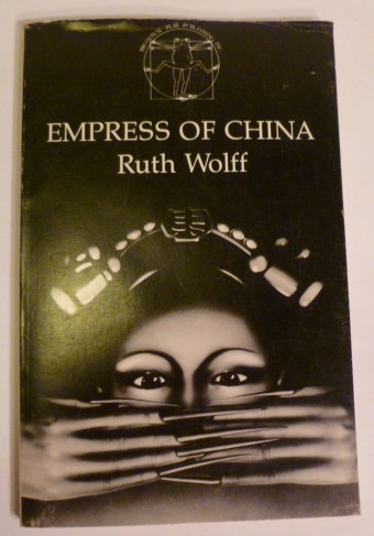 Empress of China. Ruth Wolff.