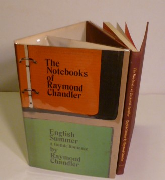 The Notebooks Of Raymond Chandle and English Summer A Gothic Romance. Raymond Chandler.