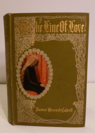 The Line of Love. James Branch Cabell.