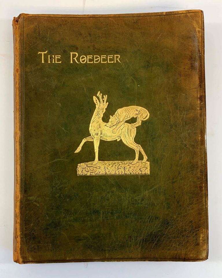 """The Roedeer. A Monograph, By """"SNAFFLE"""" Robert Dunkin."""