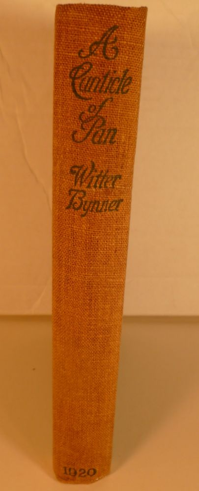 A Canticle Of Pan And Other Poems. Witter Bynner.