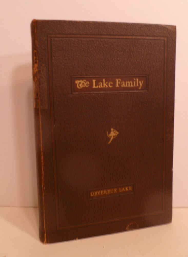 A Personal Narrative Of Some Branches Of The Lake Family In America. DEVEREUX LAKE.