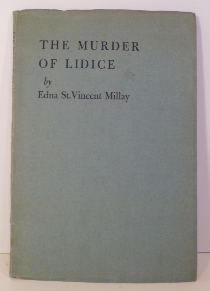 The Murder Of Lidice. Edna St. Vincent Millay.