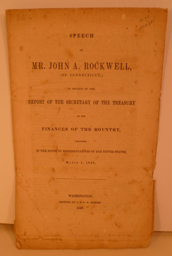 Speech of Mr. John Rockwell, Of Connecticut....On The Finances Of The Country. John Rockwell.