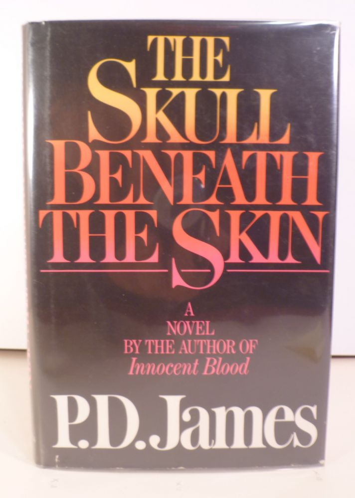 The Skull Beneath the Skin. P. D. James.