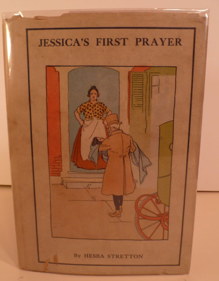 Jessica's First Prayer. Hesba Stretton.