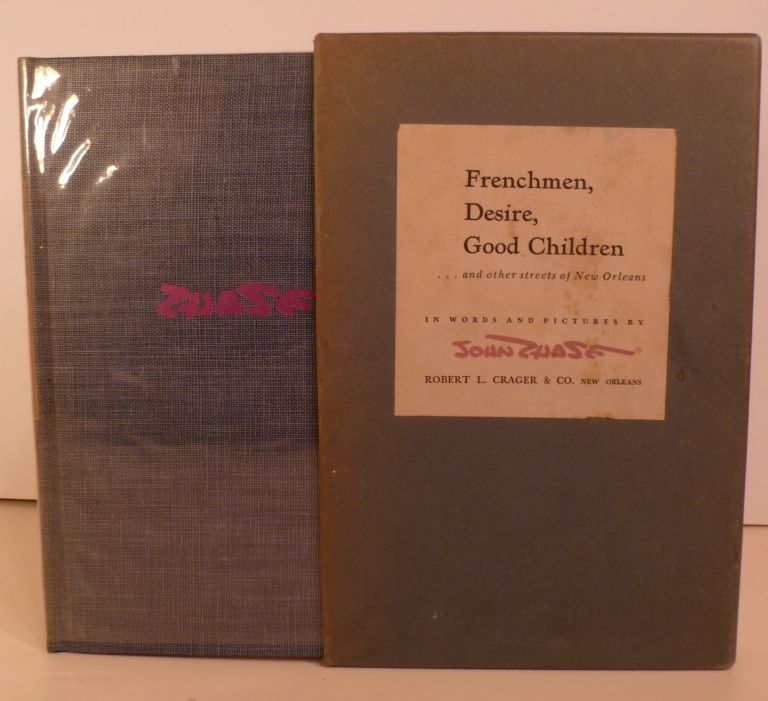 Frenchmen Desire, Good Children. John Chase.