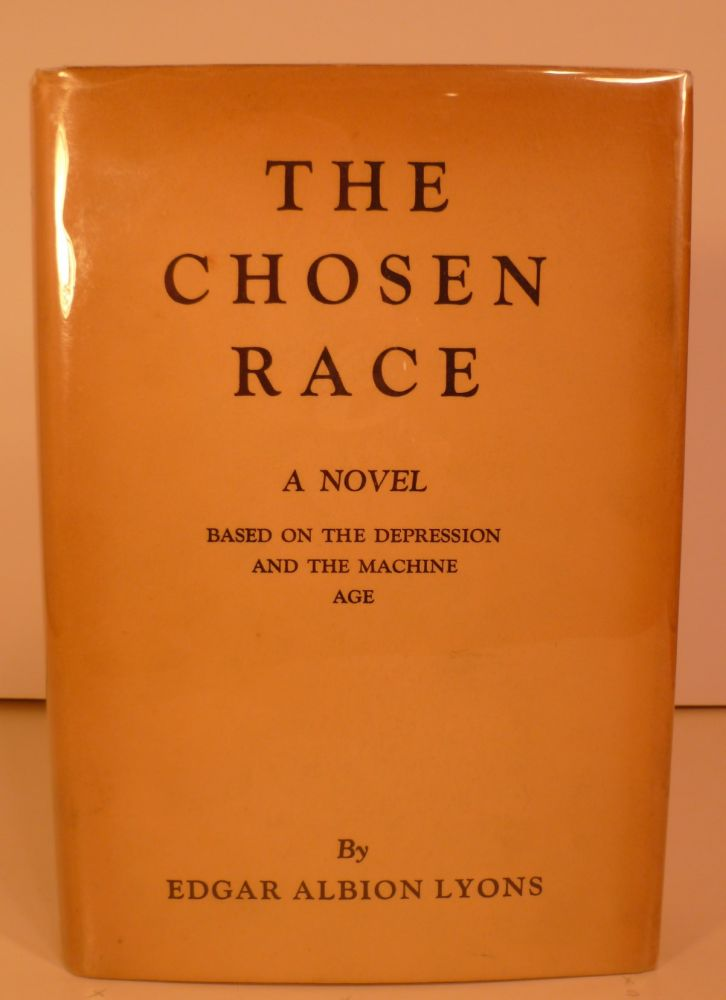 The Chosen Race. Edgar Albion Lyons.