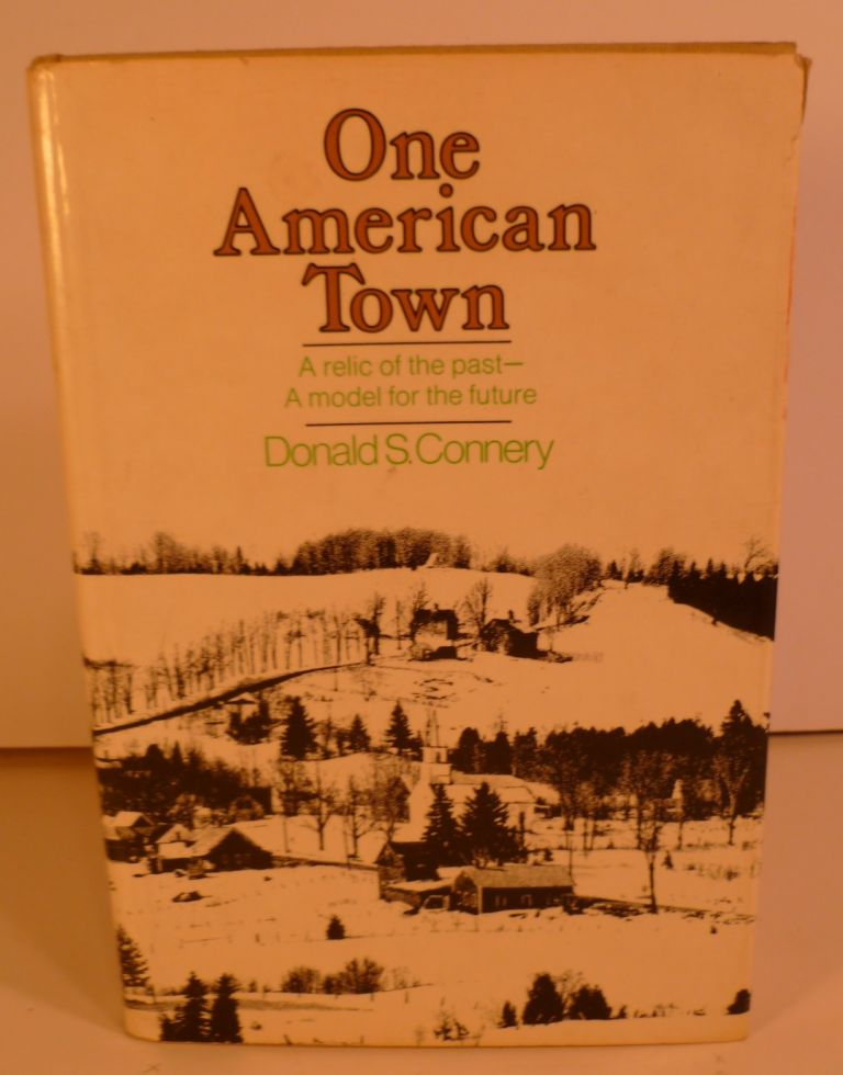 One American Town. Donald S. Connery.