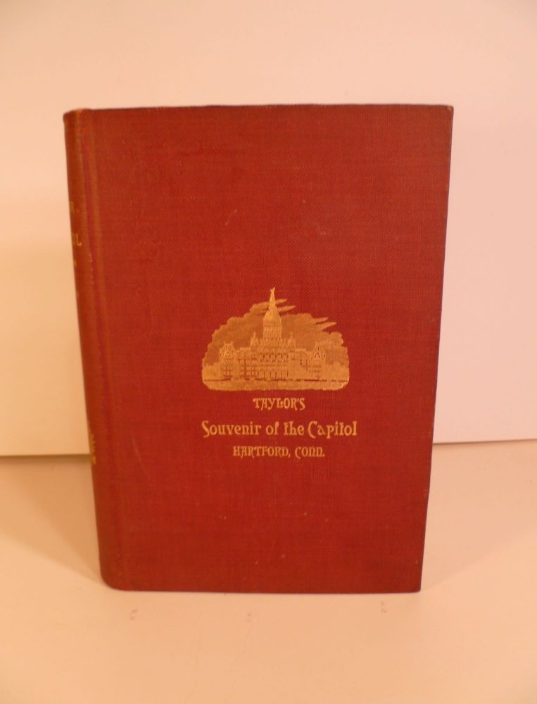 Taylor's Souvenir of the Capitol 1899-1900. Portraits, Autographs & Sketches of State Officers, Senators, Members Etc.,of the General Assembly. William Harrison Taylor.