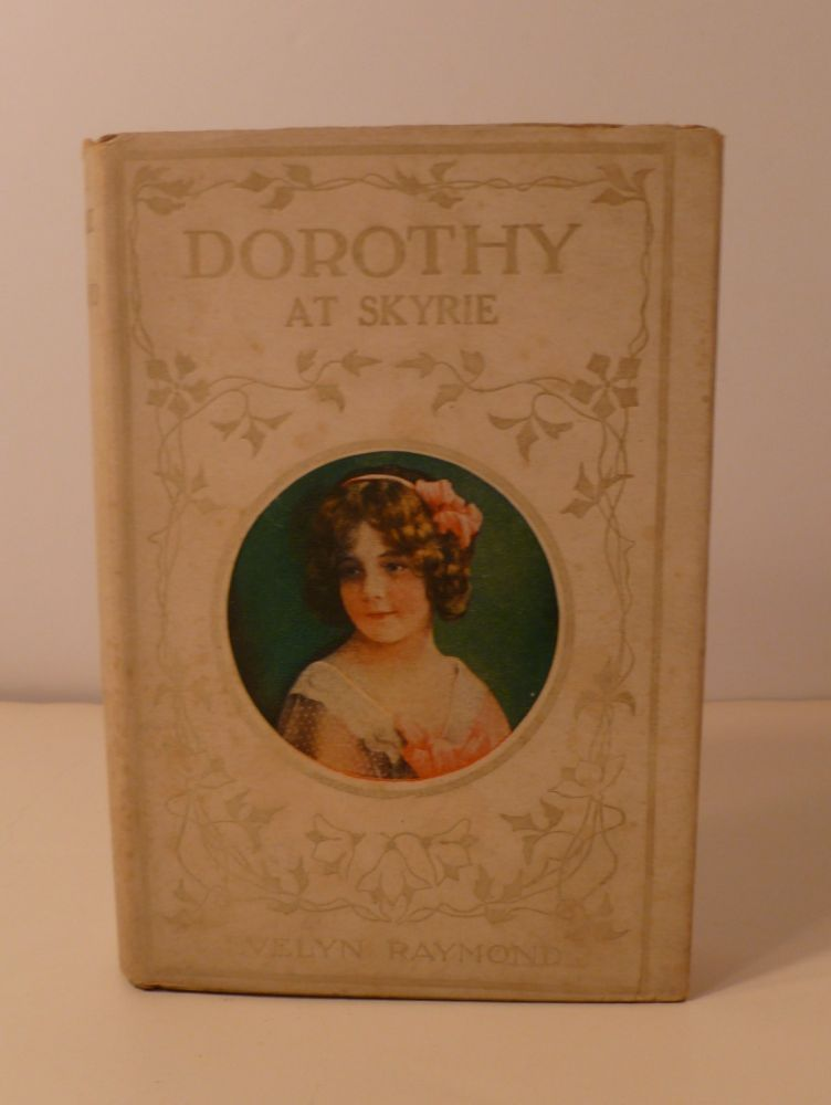 Dorothy At Skyrie. Evelyn Raymond.