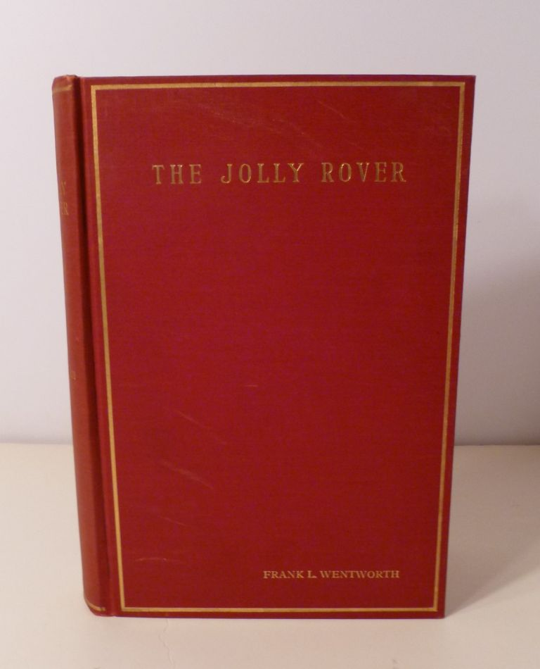 The Jolly Rover. Frank L. Wentworth.