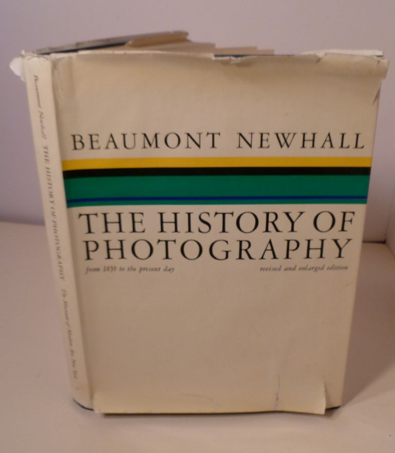 THE HISTORY OF PHOTOGRAPHY; From 1839 to the Present Day Revised and Enlarged Edition. Beaumont Newball.
