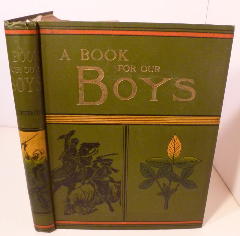 A BOOK FOR OUR BOYS. George Manville Fenn.