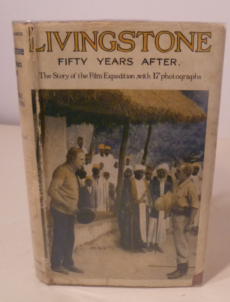 LIVINGSTONE- Fifty Years After. Henry Walton.