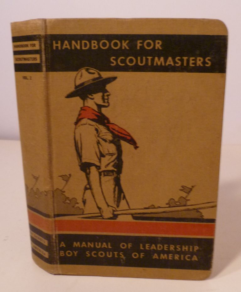HANDBOOK FOR SCOUTMASTER: Volume Two. Boy Scouts Of America.