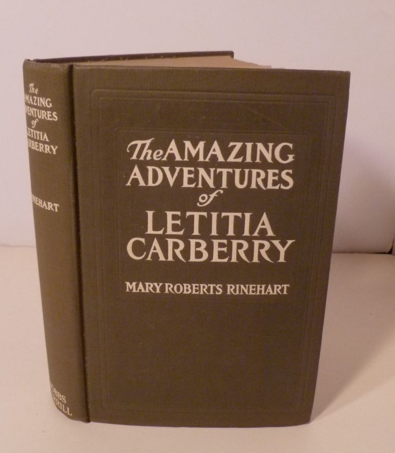 THE AMAZING ADVENTURES OF LETITIA CARBERRY. Mary Roberts Rinehart.