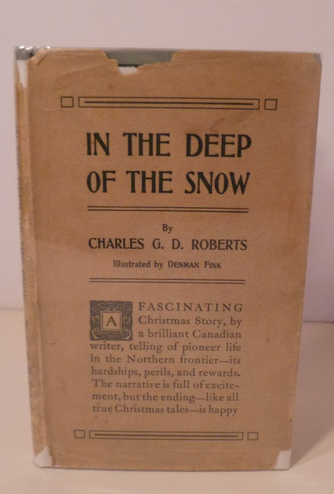 IN THE DEEP OF THE SNOW. Charles G. D. Roberts.