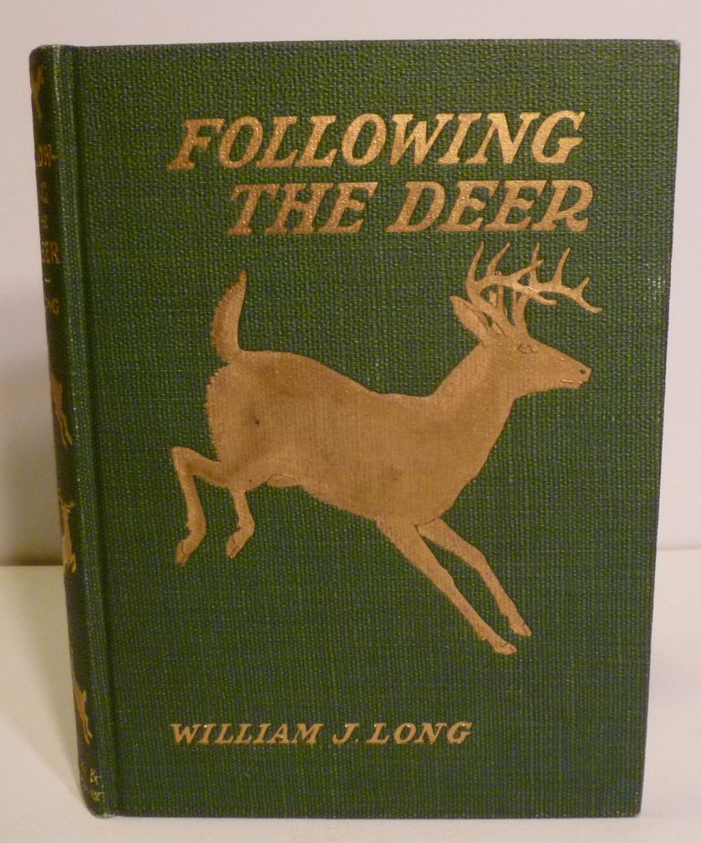 FOLLOWING THE DEER. William J. Long.