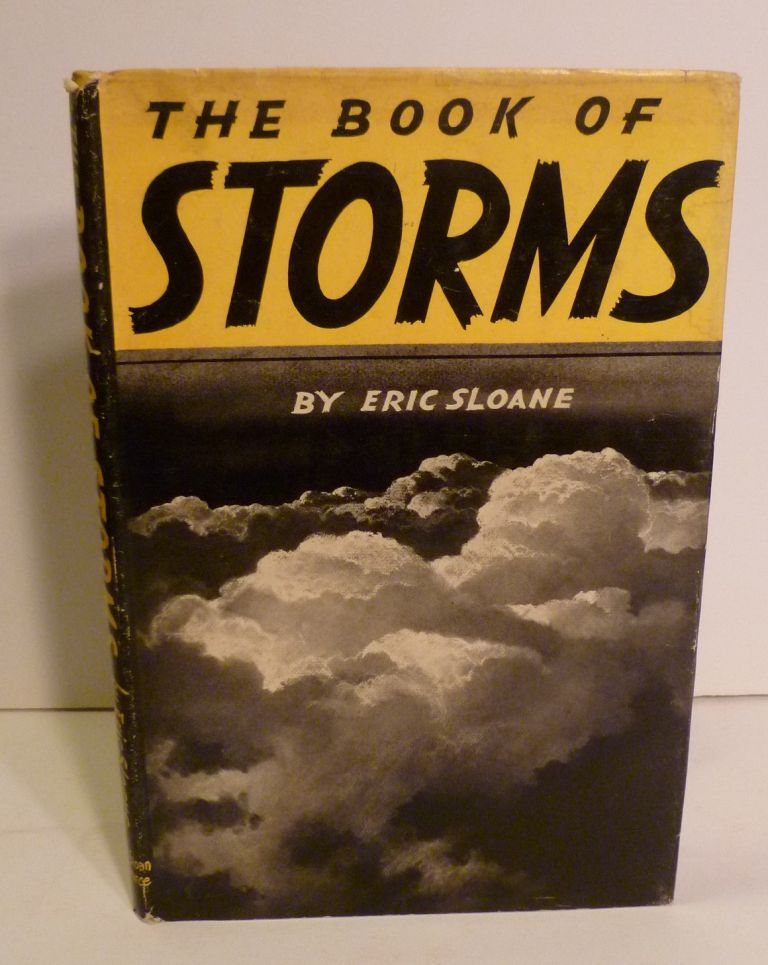 THE BOOK OF STORMS. Eric Sloane.