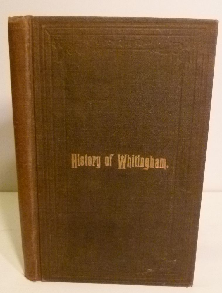 History of Whitingham. Leonard Brown, Esq.