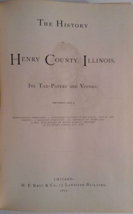 The History of Henry County, Illinois, It's Tax Payers and Voters