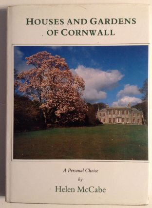 Houses and Gardens of Cornwall. Helen McCabe