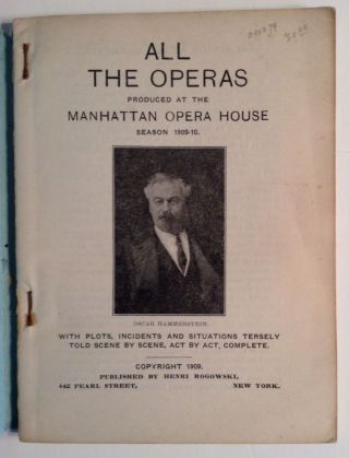All The Operas Produced At Manhatten Opera House Season 1909-10
