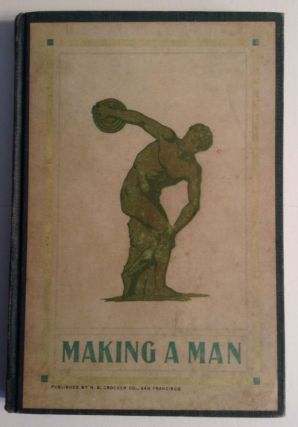 Making A Man. A Manual Of Athletics. Wm Greer Harrison