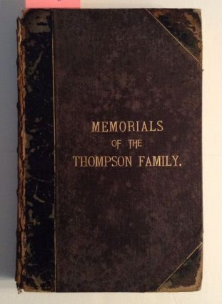 Memorials Of The Thompson Family And Of Goshen...For Family Friends. Edward W. Hooker, Compiler