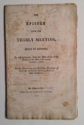 The Epistle From The Yearly Meeting, Held In London,....1835