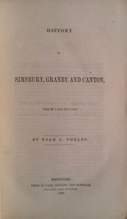 History of Simsbury, Granby And Canton From 1642 To 1845