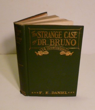 The Strange Case Of Dr. Bruno. A. E. Daniel