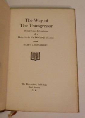 The Way Of The Transgressor; Being Some Adventures Of A Detective In The Discharge Of Duty