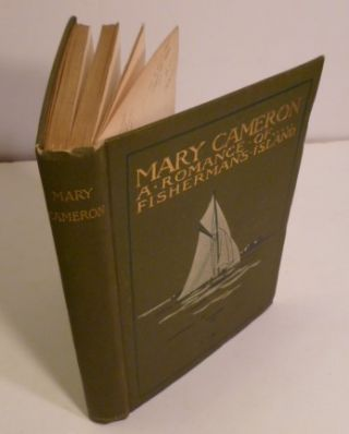 Mary Cameron the Romance of Fisherman's Island