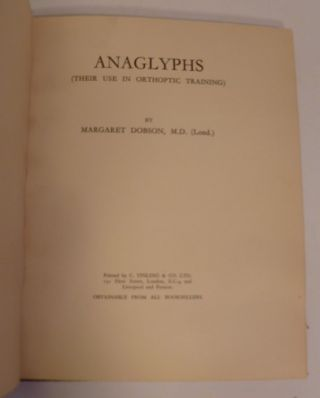 ANAGLYPHS ( Their Use In Orthoptic Training)