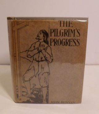 The Pilgrim's Progress. John Bunyan