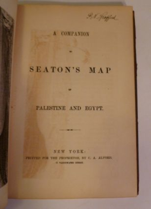 A Companion To Seaton's Map Of Palestine And Egypt