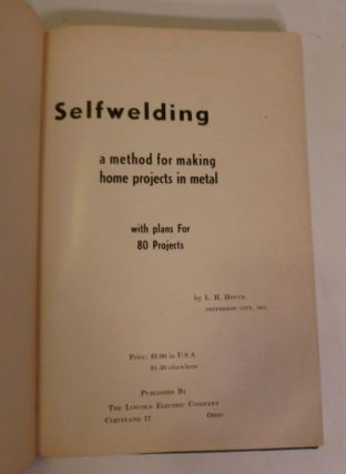 Selfwelding: A Method for Making Home Projects in Metal