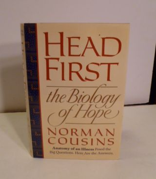 Head First: The Biology of Hope. Norman Cousins