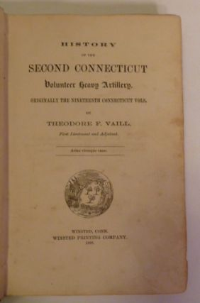 History of the Second Connecticut Volunteer Heavy Artillery