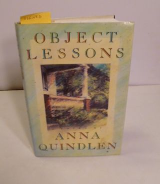 Object Lessons. Anna Quindlen