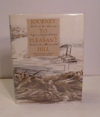 Journey To Pleasant Hill. Elijah P. Petty