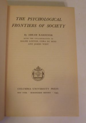 The Psychological Frontiers Of Society