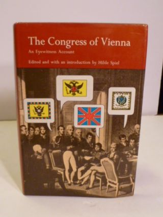 The Congress Of Vienna. Hilde Spiel