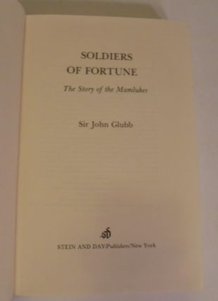Soldiers Of Fortune; The Story Of The Mamlukes