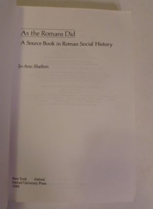 As The Romans Did; A Sourcebook In Roman Social History